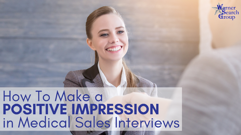 How to Make a Positive First Impression in Medical Sales Interviews